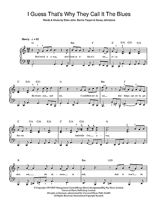 Elton John I Guess That's Why They Call It The Blues sheet music notes and chords. Download Printable PDF.