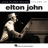 Download or print Elton John I Guess That's Why They Call It The Blues [Jazz version] (arr. Brent Edstrom) Sheet Music Printable PDF 4-page score for Pop / arranged Piano Solo SKU: 151641.