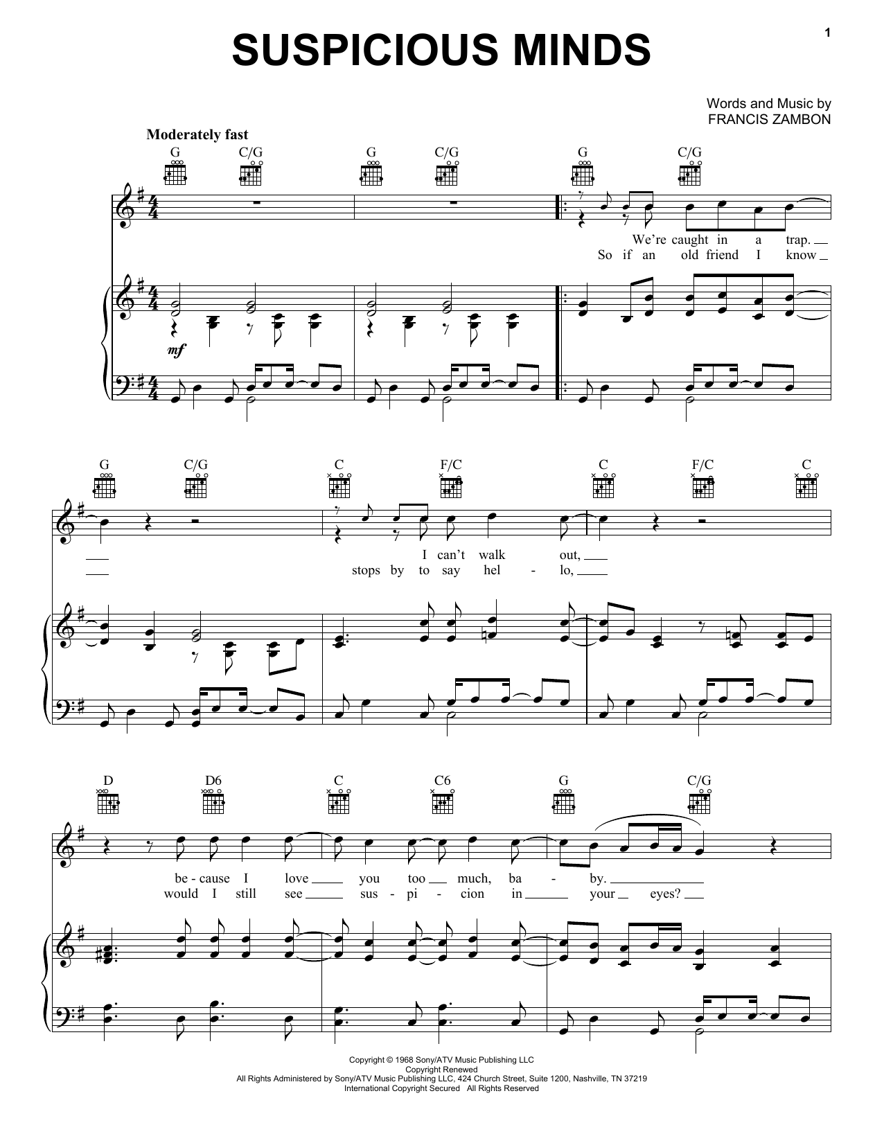 Elvis Presley Suspicious Minds sheet music notes and chords. Download Printable PDF.