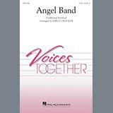 Download or print Emily Crocker Angel Band Sheet Music Printable PDF 10-page score for Spiritual / arranged 2-Part Choir SKU: 254706.