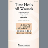 Download or print Emily Crocker Time Heals All Wounds Sheet Music Printable PDF 14-page score for Concert / arranged 2-Part Choir SKU: 188804.