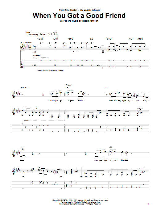 Eric Clapton When You Got A Good Friend sheet music notes and chords. Download Printable PDF.