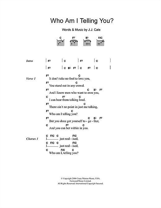 Eric Clapton Who Am I Telling You? sheet music notes and chords. Download Printable PDF.