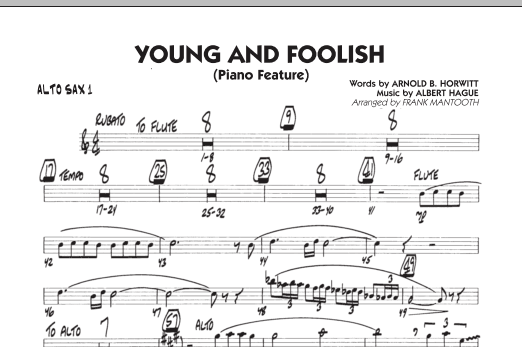 Frank Mantooth Young And Foolish - Alto Sax 1 sheet music notes and chords. Download Printable PDF.