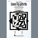 Download or print Frank Sinatra Come Fly With Me (arr. Kirby Shaw) Sheet Music Printable PDF 9-page score for Standards / arranged SATB Choir SKU: 456168.
