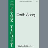 Download or print Frank Ticheli Earth Song Sheet Music Printable PDF 6-page score for A Cappella / arranged SATB Choir SKU: 446589.