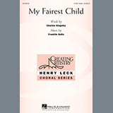 Download or print Franklin Gallo My Fairest Child Sheet Music Printable PDF 13-page score for Festival / arranged 3-Part Treble Choir SKU: 162436.