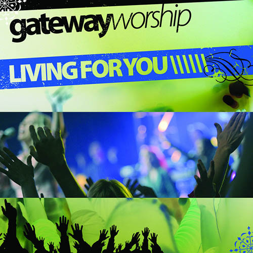 Easily Download Gateway Worship Printable PDF piano music notes, guitar tabs for Easy Piano. Transpose or transcribe this score in no time - Learn how to play song progression.