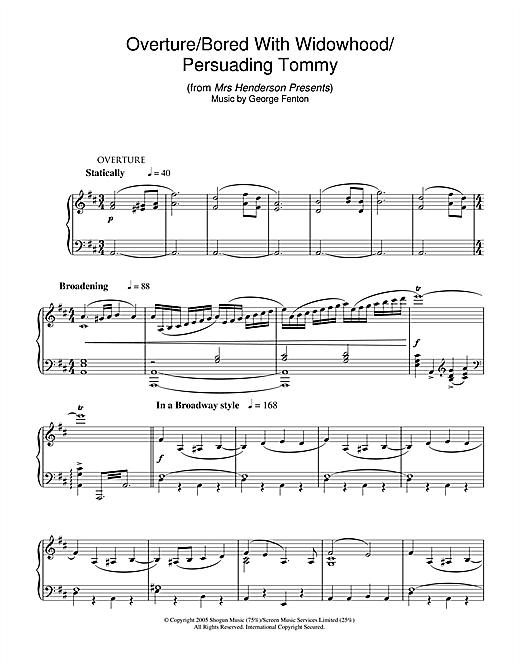 George Fenton Overture/Bored With Widowhood/Persuading Tommy (from Mrs Henderson Presents) sheet music notes and chords. Download Printable PDF.
