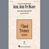 Download or print George Frideric Handel Arm, Arm Ye Brave (arr. John Leavitt) Sheet Music Printable PDF 13-page score for Concert / arranged Choir SKU: 414528.