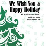 Download or print George L.O. Strid We Wish You A Happy Holiday Sheet Music Printable PDF 7-page score for Concert / arranged 2-Part Choir SKU: 97560.