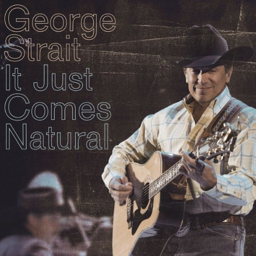 Easily Download George Strait Printable PDF piano music notes, guitar tabs for TTBB Choir. Transpose or transcribe this score in no time - Learn how to play song progression.