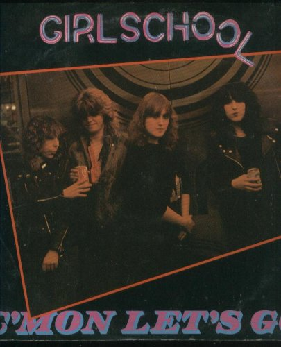 Easily Download Girlschool Printable PDF piano music notes, guitar tabs for Guitar Chords/Lyrics. Transpose or transcribe this score in no time - Learn how to play song progression.