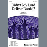 Download or print Greg Gilpin Didn't My Lord Deliver Daniel? Sheet Music Printable PDF 10-page score for Collection / arranged TB Choir SKU: 410508.