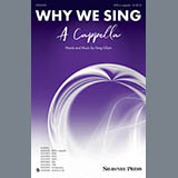 Download or print Greg Gilpin Why We Sing Sheet Music Printable PDF 11-page score for A Cappella / arranged SATB Choir SKU: 410527.