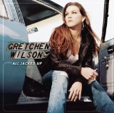 Download Gretchen Wilson 'All Jacked Up' Printable PDF 5-page score for Pop / arranged Easy Guitar Tab SKU: 54273.