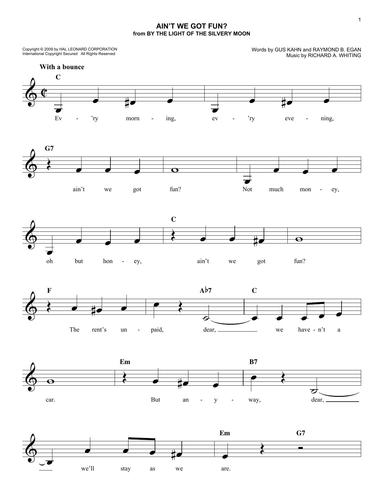 Gus Kahn Ain't We Got Fun? sheet music notes and chords. Download Printable PDF.
