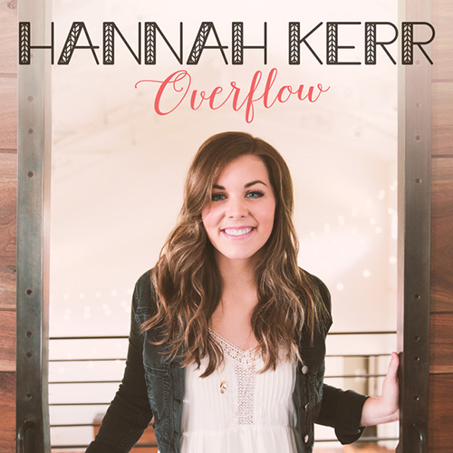 Easily Download Hannah Kerr Printable PDF piano music notes, guitar tabs for Piano, Vocal & Guitar (Right-Hand Melody). Transpose or transcribe this score in no time - Learn how to play song progression.