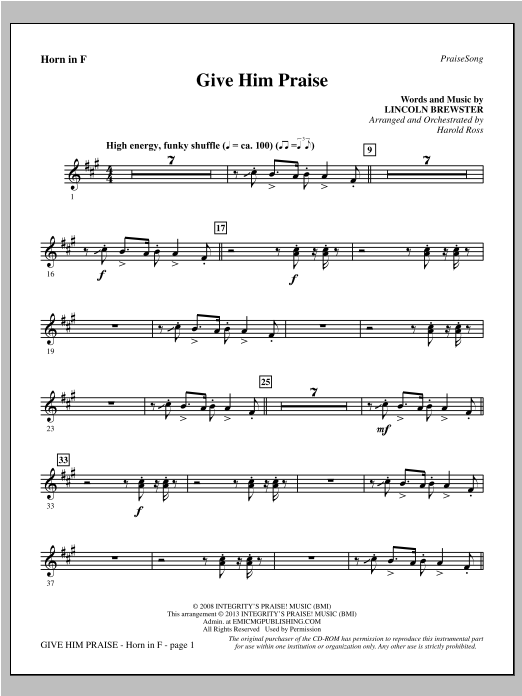 Harold Ross Give Him Praise - F Horn sheet music notes and chords. Download Printable PDF.