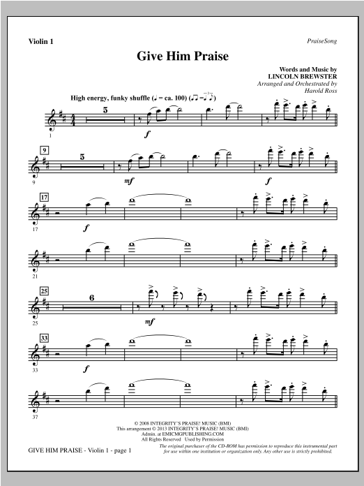 Harold Ross Give Him Praise - Violin 1 sheet music notes and chords. Download Printable PDF.