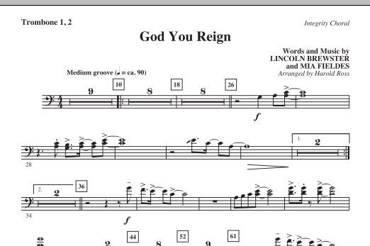 Harold Ross God You Reign - Trombone 1 & 2 sheet music notes and chords. Download Printable PDF.