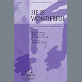 Download Harold Ross 'He Is Wonderful' Printable PDF 9-page score for Contemporary / arranged SATB Choir SKU: 285971.