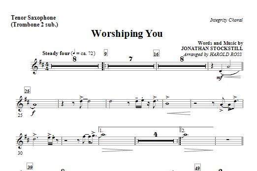 Harold Ross Worshiping You - Tenor Sax (Trombone 2 sub.) sheet music notes and chords. Download Printable PDF.