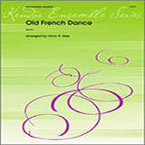 Download Harry R. Gee 'Old French Dance - Full Score' Printable PDF 4-page score for Folk / arranged Woodwind Ensemble SKU: 341072.