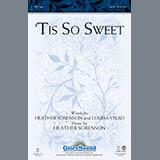 Download Heather Sorenson ''Tis So Sweet - Bb Trumpet 1' Printable PDF 2-page score for Concert / arranged Choir Instrumental Pak SKU: 296632.