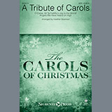 Download Heather Sorenson 'A Tribute of Carols - Keyboard String Reduction' Printable PDF 5-page score for Carol / arranged Choir Instrumental Pak SKU: 376933.