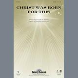 Download or print Heather Sorenson Christ Was Born For This - Bassoon Sheet Music Printable PDF 2-page score for Christmas / arranged Choir Instrumental Pak SKU: 305551.