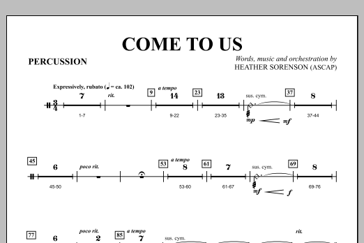 Heather Sorenson Come to Us - Percussion sheet music notes and chords. Download Printable PDF.