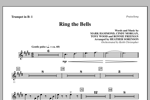 Heather Sorenson Ring The Bells - Bb Trumpet 1 sheet music notes and chords. Download Printable PDF.