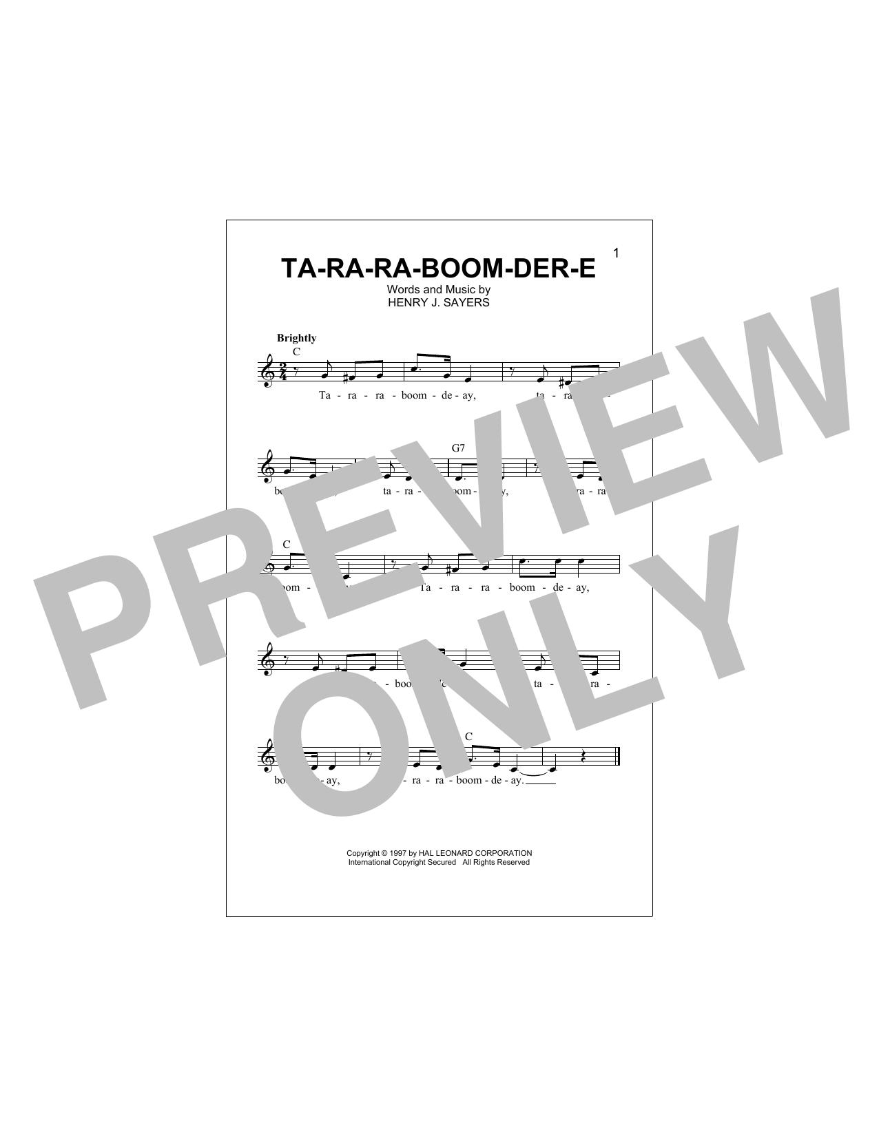 Henry J. Sayers Ta-Ra-Ra-Boom-Der-E sheet music notes and chords. Download Printable PDF.