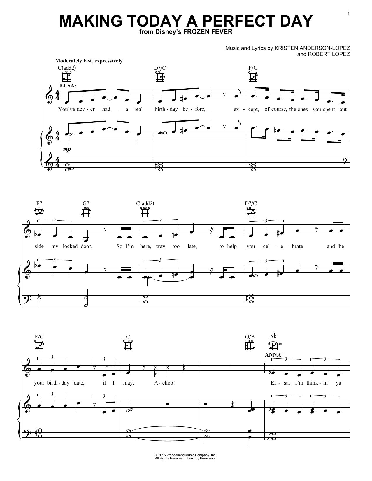 Idina Menzel & Kristen Bell and Cast Making Today A Perfect Day (from Frozen Fever) sheet music notes and chords. Download Printable PDF.