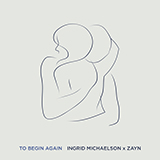 Download or print Ingrid Michaelson & ZAYN To Begin Again Sheet Music Printable PDF 5-page score for Pop / arranged Piano, Vocal & Guitar (Right-Hand Melody) SKU: 481819.
