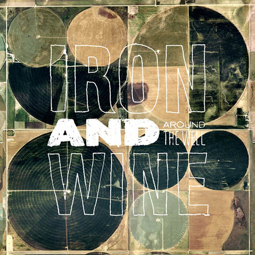 Easily Download Iron And Wine Printable PDF piano music notes, guitar tabs for Piano, Vocal & Guitar (Right-Hand Melody). Transpose or transcribe this score in no time - Learn how to play song progression.