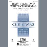Download or print Irving Berlin Happy Holiday (arr. Ed Lojeski) Sheet Music Printable PDF 7-page score for Christmas / arranged 2-Part Choir SKU: 196067.