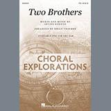 Download Irving Gordon 'Two Brothers (arr. Emily Crocker)' Printable PDF 18-page score for Folk / arranged TTB Choir SKU: 416007.