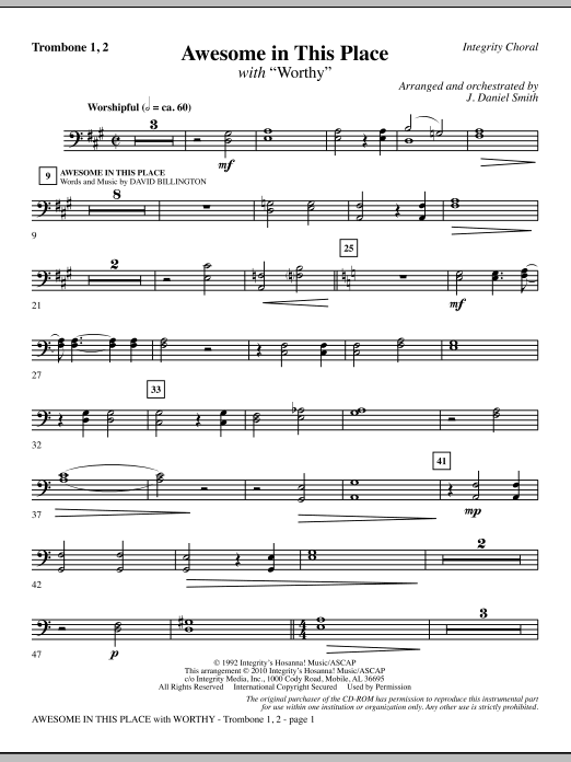 J. Daniel Smith Awesome In This Place (with Worthy) - Trombone 1 & 2 sheet music notes and chords. Download Printable PDF.