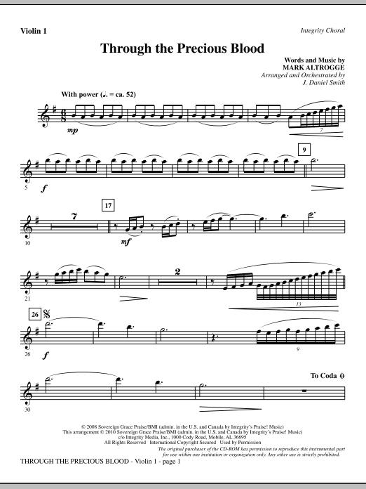 J. Daniel Smith Through The Precious Blood - Violin 1 sheet music notes and chords. Download Printable PDF.