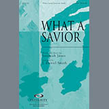 Download J. Daniel Smith 'What A Savior' Printable PDF 7-page score for Contemporary / arranged SATB Choir SKU: 293669.