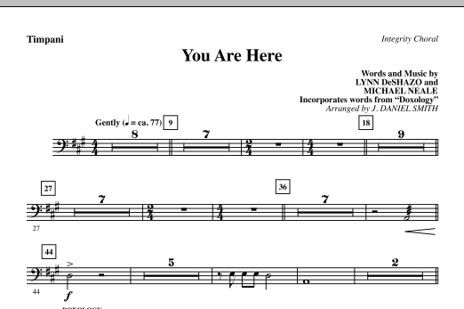J. Daniel Smith You Are Here (incorporating Doxology) - Timpani sheet music notes and chords. Download Printable PDF.