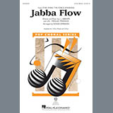 Download or print Roger Emerson Jabba Flow (from Star Wars: The Force Awakens) Sheet Music Printable PDF 11-page score for Film/TV / arranged 2-Part Choir SKU: 178926.