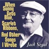 Download or print Jack Segal When Sunny Gets Blue Sheet Music Printable PDF 1-page score for Jazz / arranged Real Book – Melody & Chords – Bass Clef Instruments SKU: 62177.