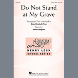Download or print James Deignan Do Not Stand At My Grave Sheet Music Printable PDF 18-page score for Concert / arranged 3-Part Treble Choir SKU: 195673.