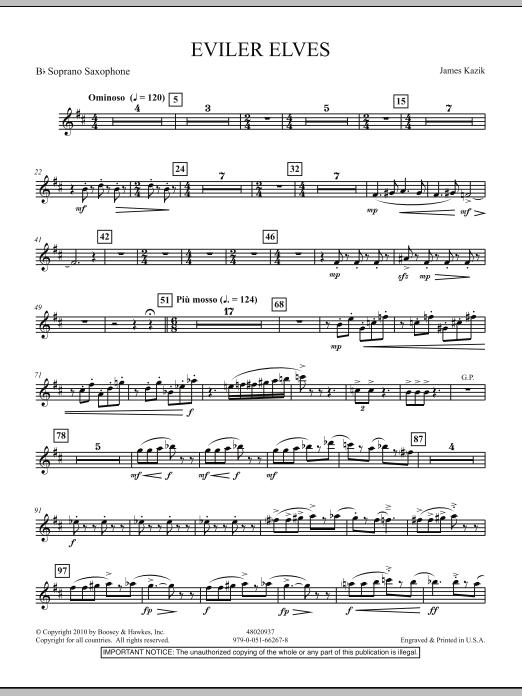James Kazik Eviler Elves - Bb Soprano Saxophone sheet music notes and chords. Download Printable PDF.