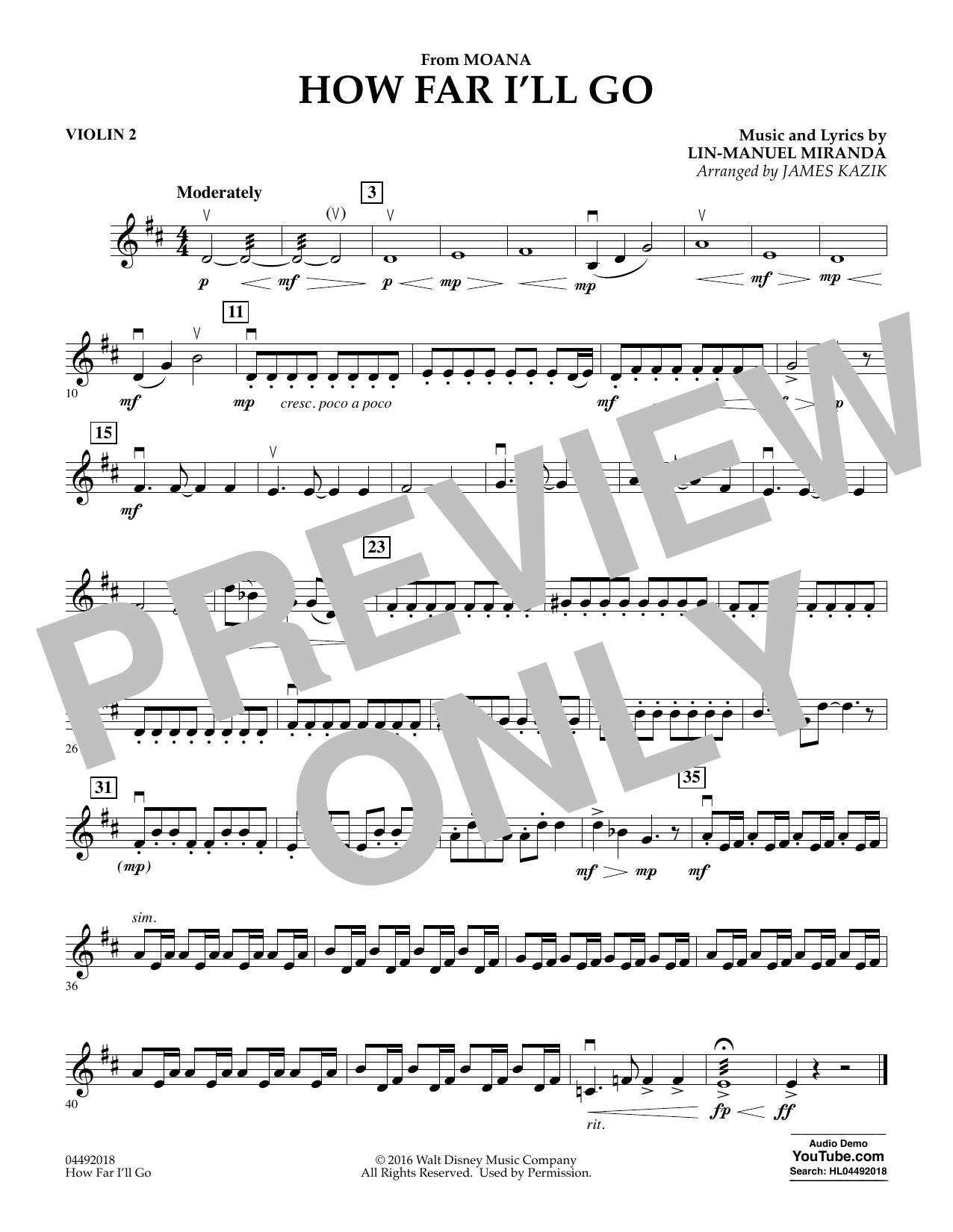 James Kazik How Far I'll Go (from Moana) - Violin 2 sheet music notes and chords. Download Printable PDF.