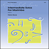 Download James Moore 'Intermediate Solos For Marimba' Printable PDF 23-page score for Concert / arranged Percussion Solo SKU: 381887.