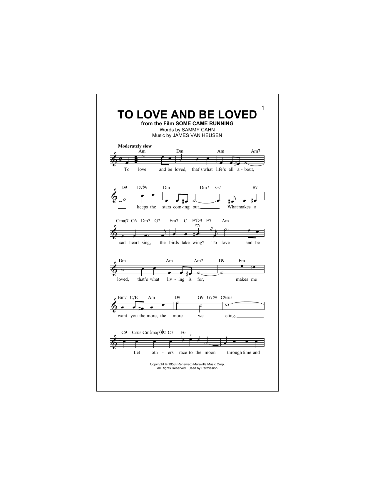James Van Heusen To Love And Be Loved sheet music notes and chords. Download Printable PDF.